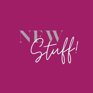 --NEW Stuff--